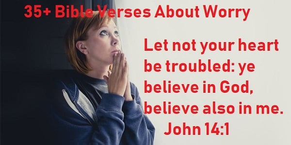 35 bible verses about worry