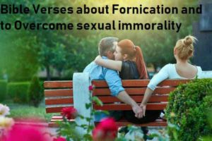 Bible Verses about Fornication and to Overcome sexual immorality