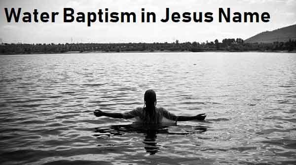 Water Baptism in Jesus Name