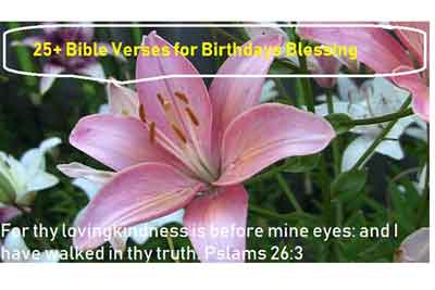25+ Bible Verses for Birthdays Blessing