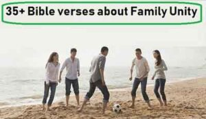 35+ Bible verses about Family Unity