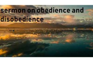 Sermon on Obedience and Disobedience