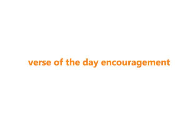 verse of the day encouragement