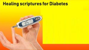 Healing scriptures for Diabetes