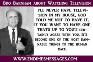 Bro Branham about Watching Television