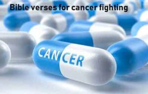 Bible verses for cancer fighting