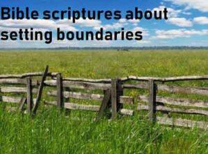 Bible scriptures about setting boundaries