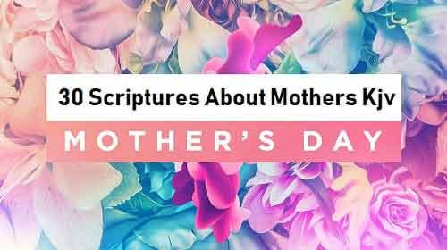 Scriptures About Mothers Kjv