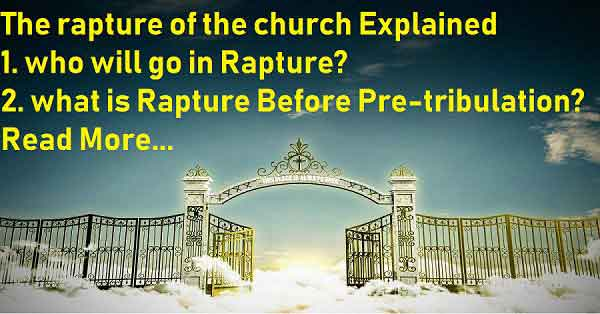 The rapture of the church Explained