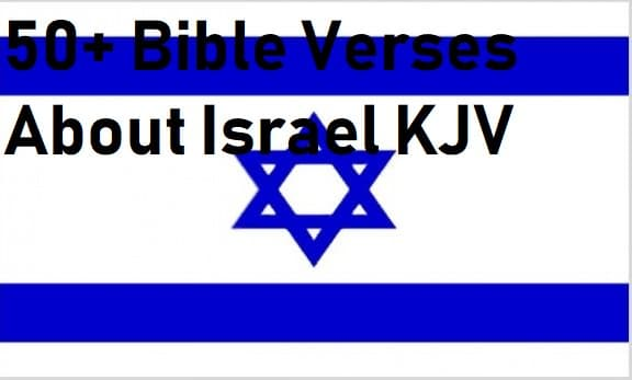 50+ Bible Verses About Israel KJV | End Time Message