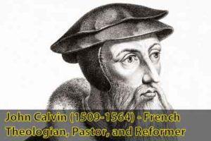 John Calvin (1509-1564) - French Theologian, Pastor, and Reformer