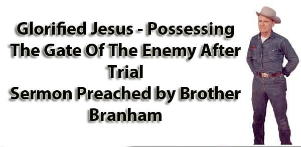 Glorified-Jesus---Possessing-The-Gate-Of-The-Enemy-After-Trial