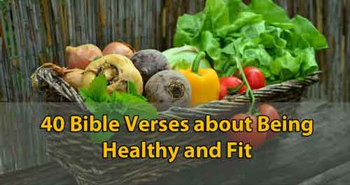 bible verses about being fit and healthy