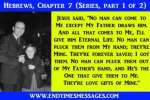 Hebrews, Chapter 7 (Series, part 1 of 2)