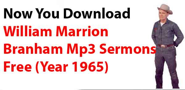 William marrion Branham Mp3 Downloads
