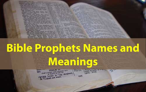 Bible Prophets Names and Meanings
