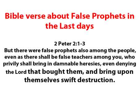 Bible verse about False Prophets in the Last days