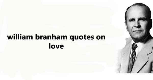 Bro Branham Quote of the Day