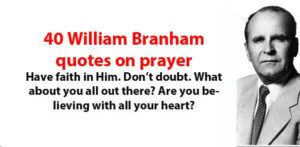 william branham quotes on prayer