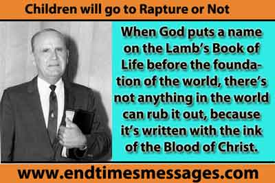 What children–what children go in the Rapture, if any small ones