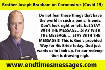 Brother Joseph Branham on Coronavirus (Covid 19)
