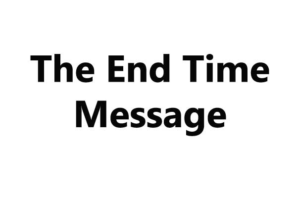 The End Time Message