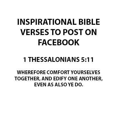 Inspirational Bible Verses to post on Facebook